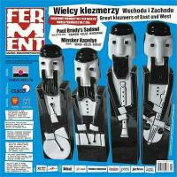 Great Klezmers of East and West (Ferment, 2006)